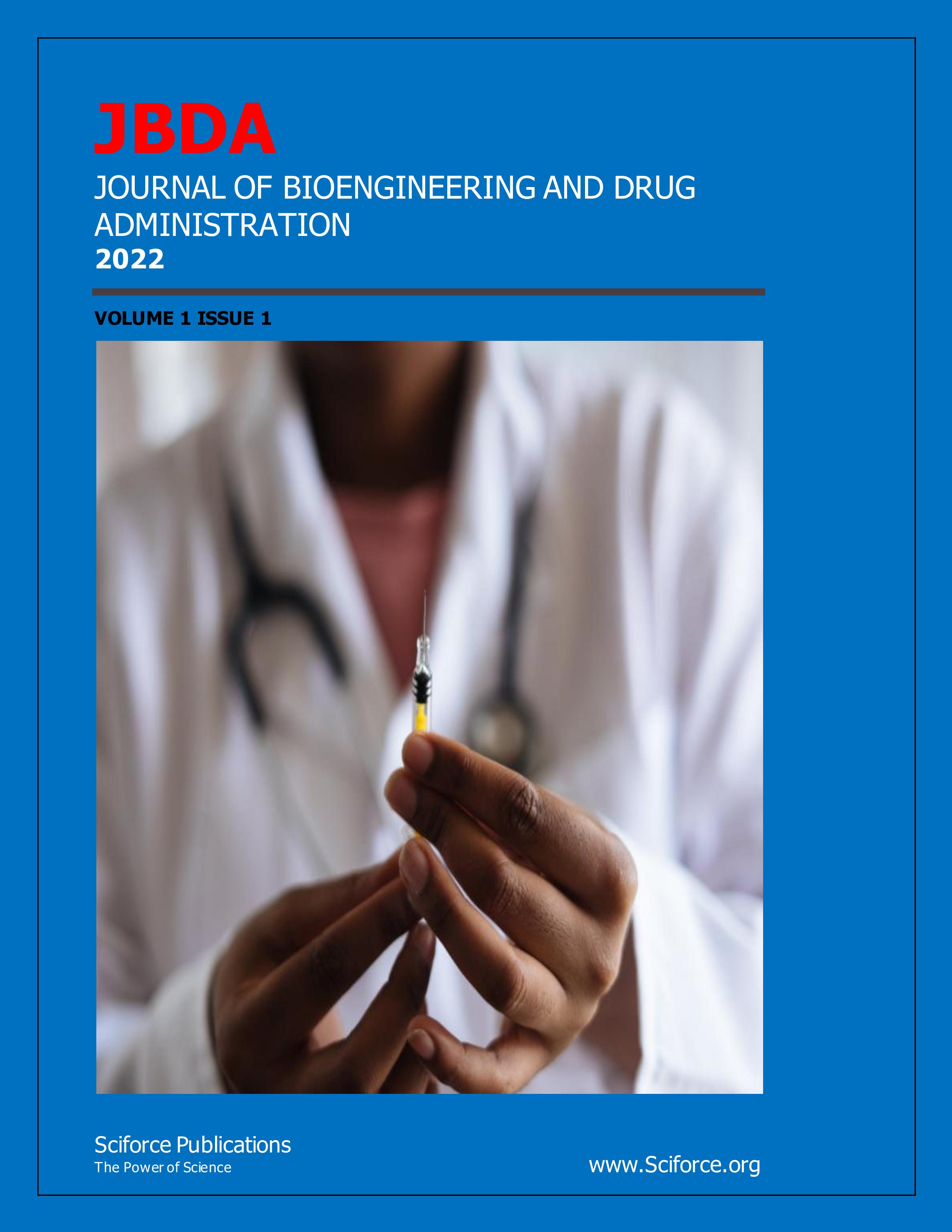 Journal of BioEngineering and drug Administration